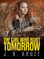 The Girl Who Built Tomorrow