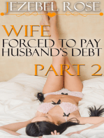 Wife Forced to Pay Husband's Debt Part 2