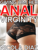Giving Him Her Anal Virginity