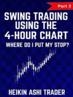 Swing Trading using the 4-hour chart 3: Part 3: Where Do I Put My stop?