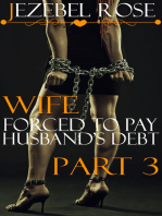 Wife Forced to Pay Husband's Debt Part 3