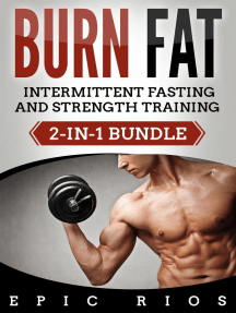 Burn Fat: Intermittent Fasting and Strength Training