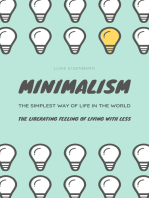 MINIMALISM...The Simplest Way Of Life In The World