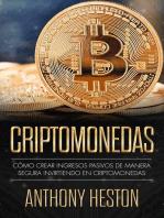 Criptomonedas: Cómo Crear Ingresos Pasivos a Largo Plazo de Manera Segura con las Criptomonedas: Digital Currency Revolution