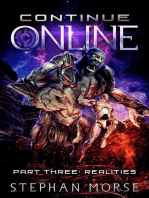 Continue Online Part Three: Realities: Continue Online, #3