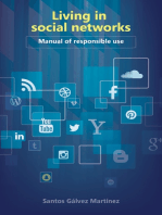 Living in Social Networks Manual of Responsible Use