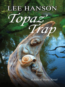 Topaz' Trap