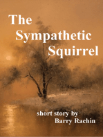 The Sympathetic Squirrel