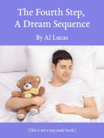 The Fourth Step - A Dream Sequence