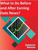 What to Do Before and After Earning Date News?