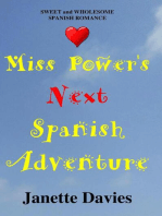 Miss Power's Next Spanish Adventure