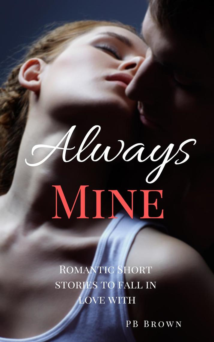 Read Always Mine: Romantic Short Stories to Fall in Love