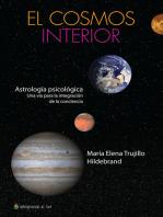 El cosmos interior: Astrología psicológica. Una vía para la integración de la conciencia