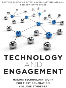 Technology and Engagement: Making Technology Work for First Generation College Students