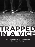 Trapped in a Vice