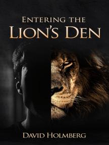 Entering the Lion's Den