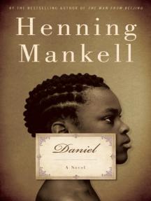 Daniel: A Novel