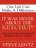 It Was Never About the Ketchup!