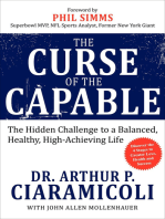 The Curse of the Capable