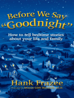 """Before We Say """"Goodnight"""""""