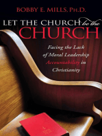 Let the Church be the Church: Facing the Lack of Moral Leadership Accountability in Christianity