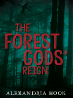 The Forest Gods' Reign