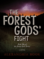 The Forest Gods' Fight