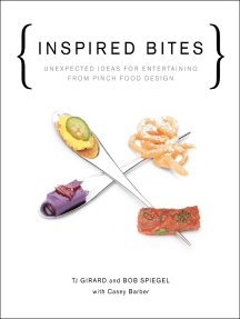 Inspired Bites: Unexpected Ideas for Entertaining from Pinch Food Design