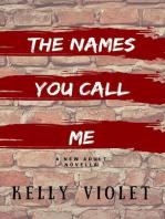 The Names You Call Me