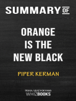 Summary of Orange is the New Black by Piper Kerman | Trivia/Quiz for Fans