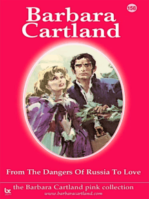 From the Dangers of Russia To Love