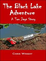 The Black Lake Adventure