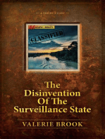 The Disinvention Of The Surveillance State