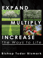 Expand, Multiply, Increase: The Ways to Life