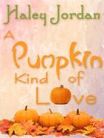 A Pumpkin Kind of Love