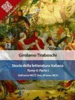 Storia della letteratura italiana del cav. Abate Girolamo Tiraboschi – Tomo 5. – Parte 1