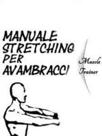 Manuale Stretching per Avambracci