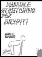Manuale Stretching per Bicipiti