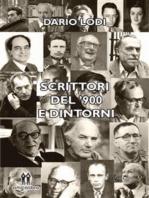 Scrittori del'900 e dintorni