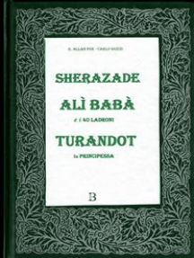 Sherazade, Alì Babà, Turandot