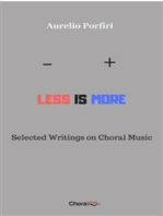 Less is more: Selected Writings on Choral Music