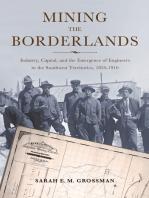 Mining the Borderlands