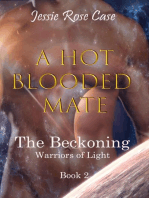 A Hot Blooded Mate - The Beckoning Warriors of Light