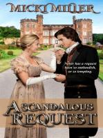 A Scandalous Request