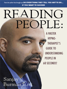 Reading People: A Master Hypno-Therapist's Guide to Understanding People
