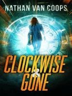 Clockwise & Gone