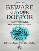Beware Of Your Doctor