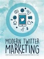 Modern Twitter Marketing