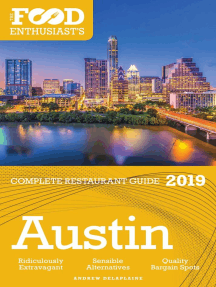 Austin - 2019 - The Food Enthusiast's Complete Restaurant Guide: The Food Enthusiast's Complete Restaurant Guide