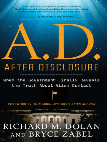 A.D. After Disclosure: When the Government Finally Reveals the Truth About Alien Contact
